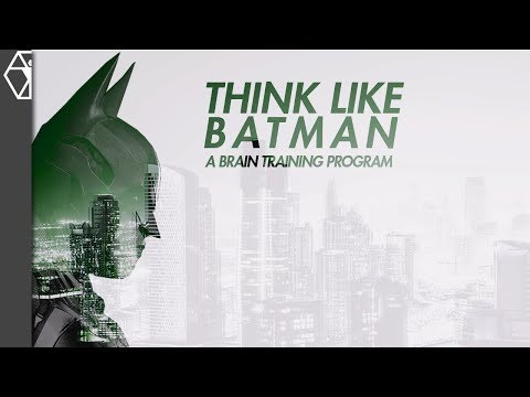 Think Like Batman - A Brain Training Program