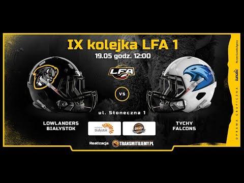 Lowlanders Białystok - Tychy Falcons | LIVE | LFA1 | 19.05.2018