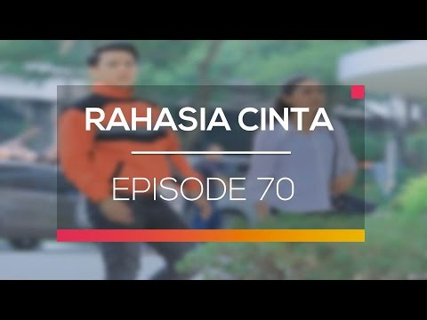 Rahasia Cinta - Episode 70