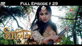 Naagin 2 - Full Episode 29 - With English Subtitles