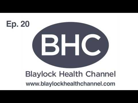 Blaylock Health Channel Ep. 20 - Neurodegenerative Diseases