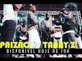 #RRPL Apresenta PAIZÃO VS Tanay Z HUAMBO 2017 MP3