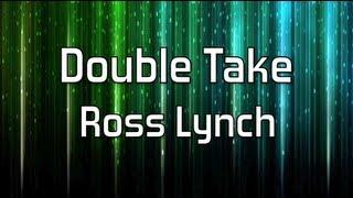 Watch Ross Lynch Double Take video