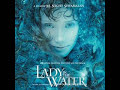 Lady in the Water Soundtrack- The Healing*