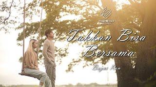 download lagu Bagas Ran - Takkan bisa Bersama ( ) mp3