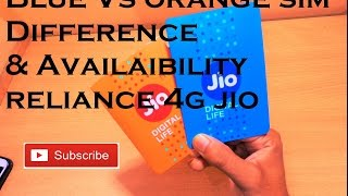 Reliance Jio 4G Sim Blue Vs Orange Sim difference & Availability