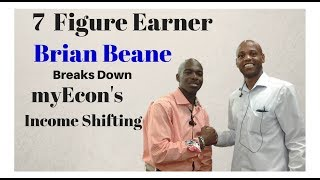 7 Figure Earn Brian Beane Explains myEcon Income Shifting 12-21-17