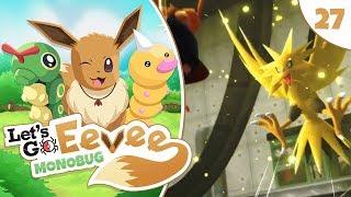 "Pokémon Let's Go Eevee MonoBUG Let's Play! - Episode #27 - ""ZAPDOS!"" w/ aDrive"