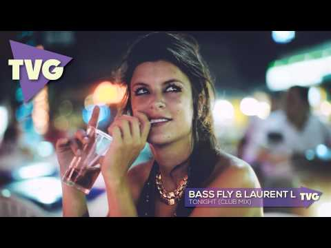 Bass Fly & Laurent L - Tonight (club Mix) video