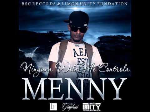 Ninguna Wila Me Controla - Menny (RSC Recordz)