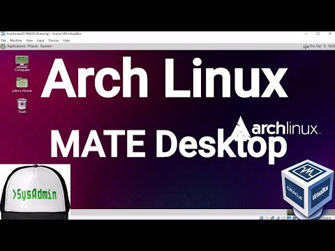 Arch Linux 2017.10 Installation + MATE Desktop + Apps + Guest Additions on Oracle VirtualBox [2017]