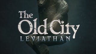 The Old City: Leviathan - Trailer