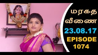 Maragadha Veenai Sun TV Episode 1074 23/08/2017