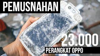 Pemusnahan 23.000 Ponsel Oppo