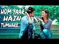 Hum Yaar Hain Tumhare | Haan Maine bhi pyaar Kiya hai |  heart touching love story | haters point