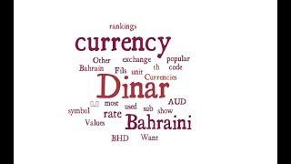 Bahraini Currency - Dinar