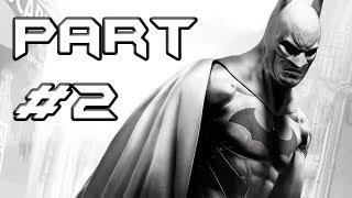 BATMAN Arkham City Gameplay Walkthrough - Part 2 - Say Hello to Harley (Let's Play)