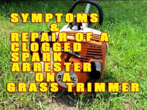 Symptoms & Repair Of A Clogged Spark Arrester On A Grass Trimmer