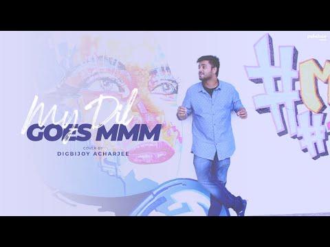 My Dil Goes Mmmm   Unplugged Cover   Digbijoy Acharjee   Salaam Namaste
