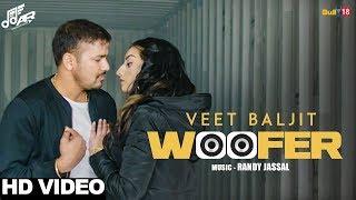 download lagu Woofer - Veet Baljit Feet Randy Jassal  Ar gratis