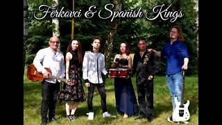 Ferkovci & Spanish Kings - Medley Gipsy Kings (Audio)