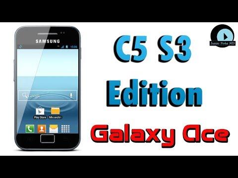 ROM C5 S3 Edition para Galaxy Ace GT-S5830M/I/C