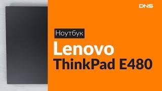 Распаковка ноутбука Lenovo ThinkPad E480 / Unboxing Lenovo ThinkPad E480