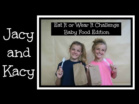 Eat It or Wear It ~ Baby Food Edition ~ Jacy and Kacy