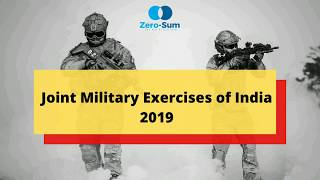 Joint Military Exercises of India 2019
