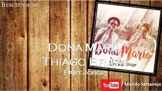 download musica Dona Maria - Thiago Brava Part Jorge