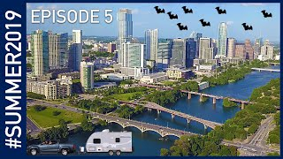 Exploring Austin, Texas - #SUMMER2019 Episode 5