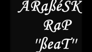 AraBesk Rap BeaT