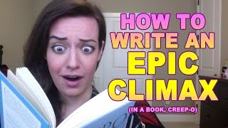 How to Write an Epic Climax