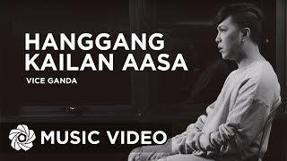 Vice Ganda - Hanggang Kailan Aasa (Official Music Video)
