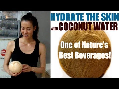 Hydrate Your Skin & the Benefits of Coconut Water