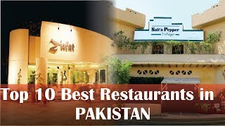 Top 10 Best Restaurants in Pakistan | World Insider