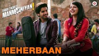Meherbaan | Thodi Thodi Si Manmaaniyan | Arsh S & Shrenu P | Shekhar Ravjiani & Shalmali Kholgade