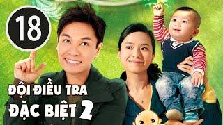 Đội điều tra đặc biệt II 18/25 (tiếng Việt); DV chính: Quách Tấn An , Quách Thiện Ni; TVB/2009