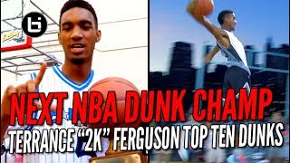 The Next NBA Dunk Champ! OKC Thunder Terrance Ferguson Top Ten Dunks!