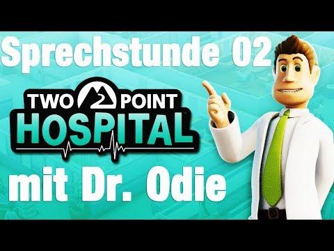 Two Point Hospital #Sprechstunde 02 NEUES KRANKENHAUS UND NEUE KRANKHEITEN LETS PLAY / DEUTSCH
