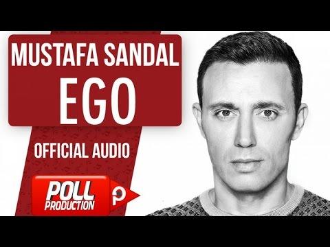 Mustafa Sandal - Ego - ( Official Audio )