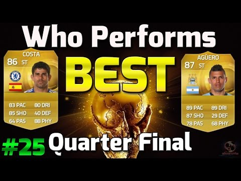 Fifa 15 Who Performs Best Diego Costa vs Aguero QUARTER FINAL DRAW AND GAME 1! Episode 25