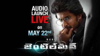Nani Gentleman Telugu Movie Audio Launch  Full Eve