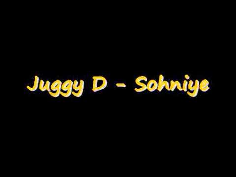 Juggy D - Sohniye (Full Version) (HQ)
