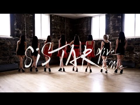 [EAST2WEST] SISTAR - Give It To Me Dance Cover