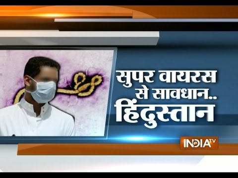 Special Report: Ebola Super Virus Can Affect India - India TV