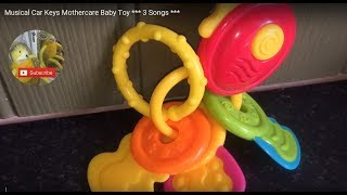 Musical Car Keys Mothercare Baby Toy *** 3 Songs ***