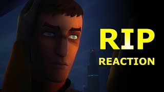 RIP 😭😭😭 - Star Wars Rebels Reaction