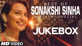 Sonakshi Sinha Songs Jukebox (Birthday Special) | Party All Night, Tere Mast Mast Do Nain