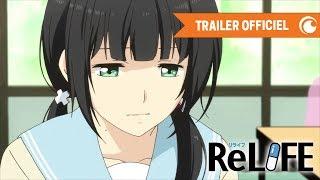 ReLIFE : Kaiketsuhen - TRAILER OFFICIEL | Crunchyroll